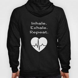 Inhale. Exhale. Repeat. Hoody