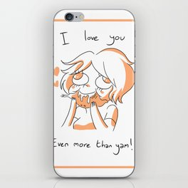 Even more than yam! iPhone Skin