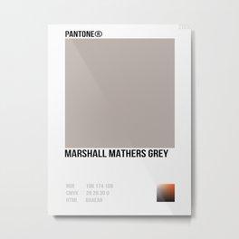 MARSHALL MATHER GREY Metal Print