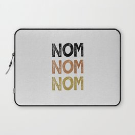 Nom Nom Nom Laptop Sleeve
