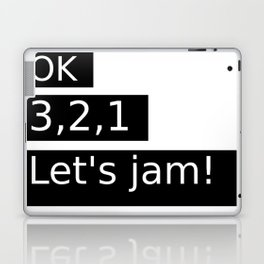 Let's Jam! Laptop & iPad Skin