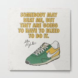 Steve Prefontaine Bleed Quote - Nike Metal Print