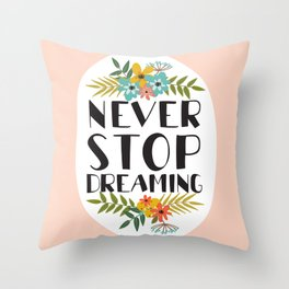 neve stop dreaming Throw Pillow