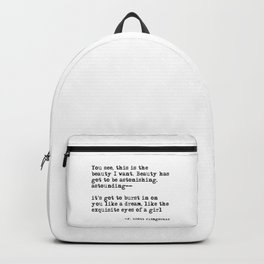 The beauty I want ― F. Scott Fitzgerald quote Backpack