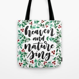 Heaven and Nature Sing Tote Bag