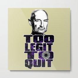 Locke is Too Legit to Quit Metal Print