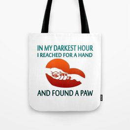 FOUND A PAW Tote Bag