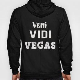 Veni Vidi Vegas Fun Vegas Trip Gift Design Hoody