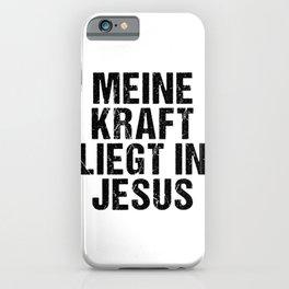 Meine Kraft Liegt in Jesus design iPhone Case