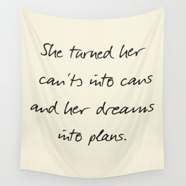 Message to strong women, inspiration, motivation, for dreams, strenght, hard times, plans Wall Tapestry
