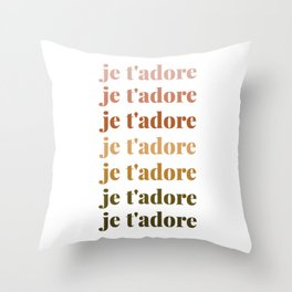 je t'adore in earthy colors Throw Pillow