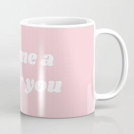 Better You II Coffee Mug