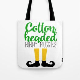Cotton Headed Ninny Muggins Tote Bag