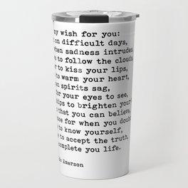 My Wish For You, Ralph Waldo Emerson, Quote Travel Mug