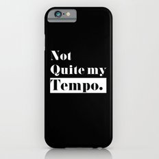 Not Quite my Tempo - Black iPhone 6s Slim Case