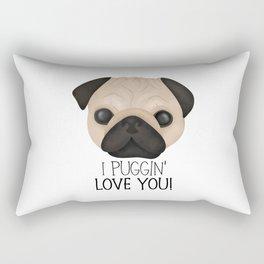 I Puggin' Love You! Rectangular Pillow