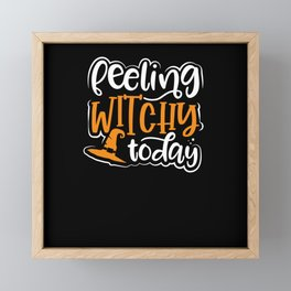 Felling witchy today Framed Mini Art Print