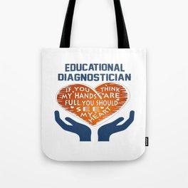 Educational Diagnostician Tote Bag
