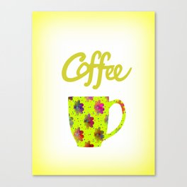 Wake Up To Coffee Canvas Print