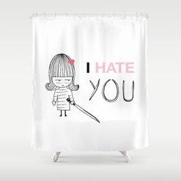 I Hate You / Kill Bill Shower Curtain