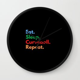 Eat. Sleep. Curveball. Repeat. Wall Clock