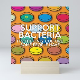 Support Bacteria Mini Art Print