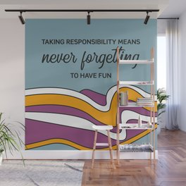 Taking responsibility means Wall Mural