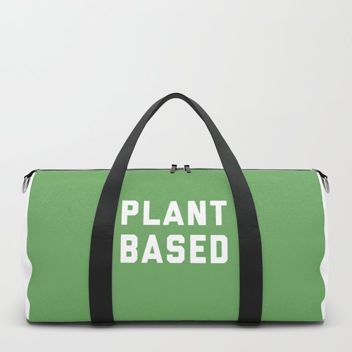 Plant Based Vegan Quote Duffle Bag