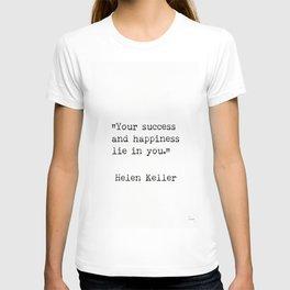 Helen Keller. Success and happiness. T-shirt