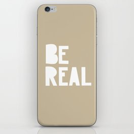 Be Real iPhone Skin