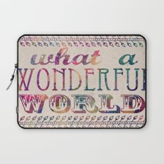 What A Wonderful World Laptop Sleeve