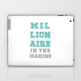 Millionaire in the making. Laptop & iPad Skin