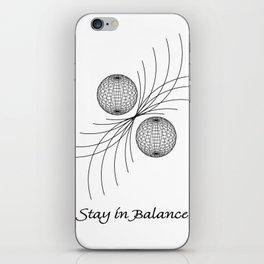 Stay in Balance iPhone Skin