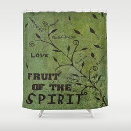 Faith Religious Art---Fruit of the Spirit---Bible Scripture Galations 5:22 by Saribelle rodriguez Shower Curtain