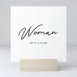 Woman With a Plan Mini Art Print