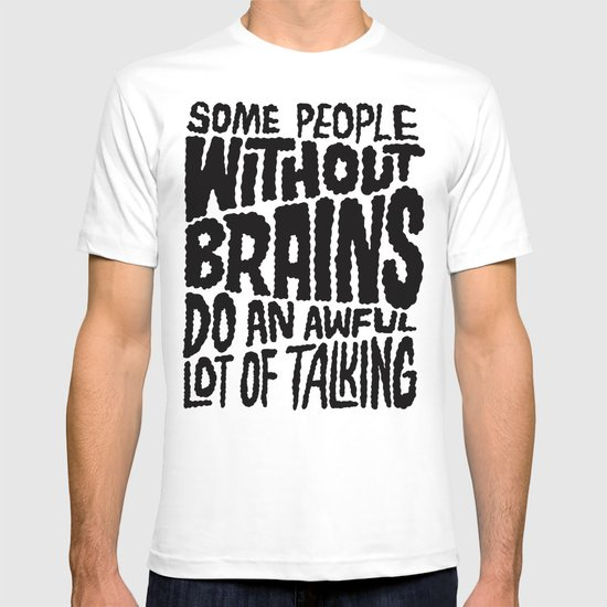 People Without Brains T-shirt