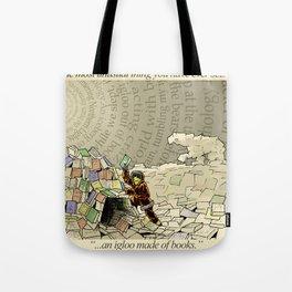 An Igloo Made of Books Tote Bag