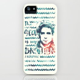 The Sea Is My Brother iPhone Case