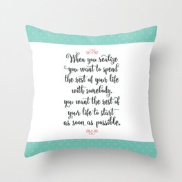 Quote from When Harry Met Sally Throw Pillow