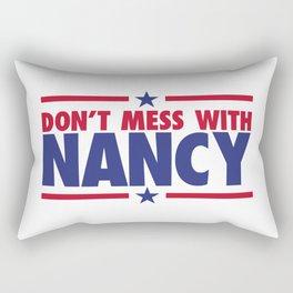 DON'T MESS WITH NANCY PELOSI Rectangular Pillow