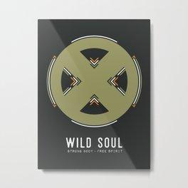 Wild Soul, Strong Body, Free Spirit Metal Print