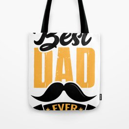Best Dad Ever Funny Gift for Dad T-Shirt Tote Bag