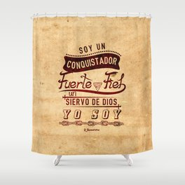Conqui Fuerte y fiel Shower Curtain