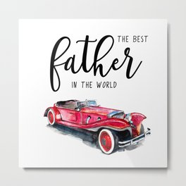 Best father in the world | Father's day Metal Print