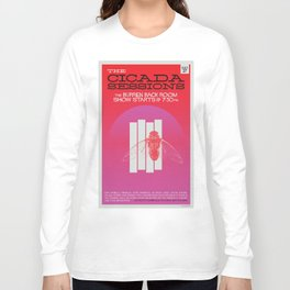 The Cicada Sessions Concert Poster Long Sleeve T-shirt