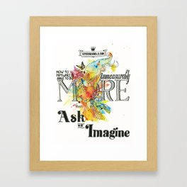 Immeasurably More Than All You Ask or Imagine - Ephesians 3:30 Framed Art Print