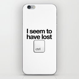 I Seem To Have Lost Control iPhone Skin