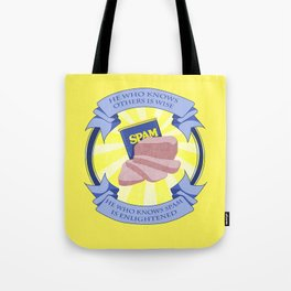 The Spam of Enlightenment Tote Bag