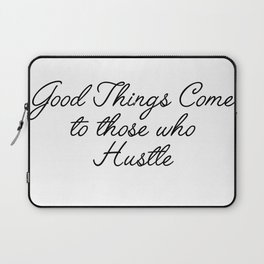 good things come Laptop Sleeve