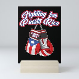 Fighting For Puerto Rico - Boxing Gloves Flag Mini Art Print